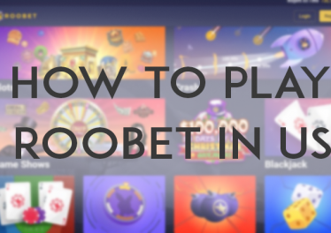How to play Roobet in the U.S. with VPNs