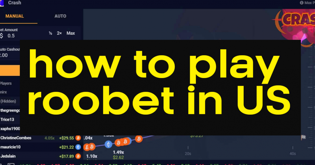 how to play roobet in us